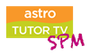 astro channel 603 Astro Tutor TV SPM