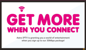 astro-iptv-promotion-get-more-when-connect